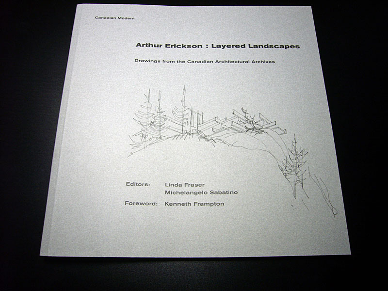 arthur erickson : layered landscapes book